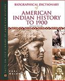 Biographical Dictionary of American Indian History to 1900, Waldman, Carl, 0816042527