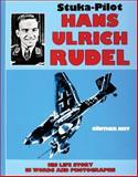 Stuka Pilot Hans-Ulrich Rudel, Gunther Just, 0887402526