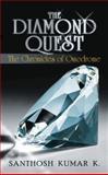 The Diamond Quest, Santhosh Kumar K., 1481782525