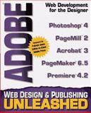Adobe Web Design and Publishing Unleashed, O'Mara, Michael and Stinson, Sherry, 1575212528