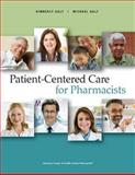 Patient-Centered Care for Pharmacists, Galt, Kimberly A., 1585282529