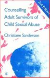 Counselling Adult Survivors of Child Sexual Abuse, Sanderson, Christiane, 1853022527