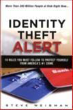 Identity Theft Alert, Steve Weisman, 0133902528