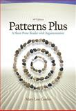 Patterns Plus : A Short Prose Reader with Argumentation, Conlin, Mary, 0495802522