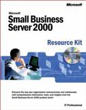 Microsoft Small Business Server 2000 Resource Kit, Microsoft Official Academic Course Staff and Microsoft Corporation Staff, 0735612528