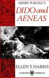 Henry Purcell's Dido and Aeneas, Harris, Ellen T., 0193152525