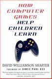 How Computer Games Help Children Learn, David Williamson Shaffer, 0230602525