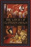 The Witch of Clatteringshaws, Joan Aiken, 0385902522