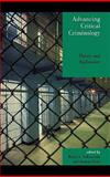 Advancing Critical Criminology : Theory and Application, DeKeseredy, Walter, 073911252X