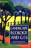 Landscape Ecology and GIS, Haines, 0748402527