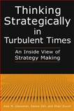 Thinking Strategically in Turbulent Times, Alan M. Glassman and Deone Zell, 0765612526