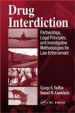 Drug Interdiction, Steffen, George S. and Candelaria, Samuel M., 0849312523