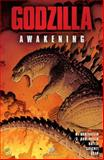 Godzilla: Awakening (Legendary Comics), Max Borenstein and Greg Borenstein, 1401252524