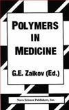 Polymers in Medicine, Zaikov, Gennadii Efremovich, 1560722525