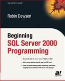 Beginning SQL Server 2000 Programming, Dewson, Robin, 1590592522