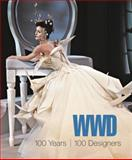 WWD 100 Years, 100 Designers, Foley, Bridget, 1609012526