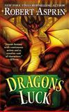 Dragons Luck, Robert Asprin, 0425272524