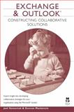 Exchange and Outlook : Constructing Collaborative Solutions, Mackenzie, Duncan and Semeniuk, Joel, 1578702526