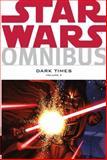 Star Wars Omnibus: Dark Times Volume 2, Randy Stradley, 1616552522