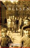 The Children's House of Belsen 9781863682527