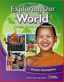 Exploring Our World : People,Places, and Culture - Eastern Hemisphere, Glencoe McGraw-Hill Staff, 0078912520