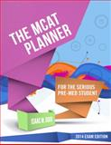 The MCAT Planner : For the Serious Pre-Med Student, Dodd, Isaac M., 0615962521