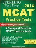 MCAT Practice Tests : 4 Biological Sciences MCAT Practice Tests, Sterling Test Prep Staff, 0989292525