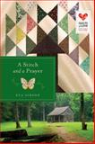 A Stitch and a Prayer, Eva J. Gibson, 1426772521