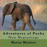 Adventures of Pachy, Marisa Meisters, 1492702528
