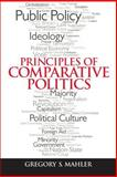 Principles of Comparative Politics, Mahler, Gregory, 0205852521