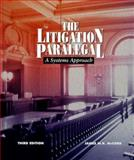 The Litigation Paralegal : A Systems Approach, McCord, James W. H., 0314202528