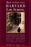How to Get into Harvard Law School, Epps, Willie J., Jr., 0809232529