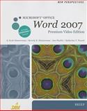 New Perspectives on Microsoft Office Word 2007, Brief, Premium Video Edition (Book Only), Zimmerman, S. Scott and Zimmerman, Beverly B., 1111532524