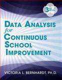 Data Analysis for Continuous School Improvement, Victoria Bernhardt, 1596672528