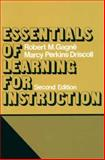 Essentials of Learning for Instruction, Gagne, Robert M. and Driscoll, Marcy Perkins, 0132862530