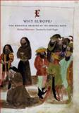 Why Europe? : The Medieval Origins of Its Special Path, Mitterauer, Michael, 0226532534