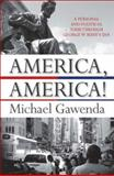 American Notebook : A Personal and Political Journey, Gawenda, Michael, 052285253X