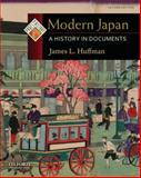 Modern Japan : A History in Documents, Huffman, James L., 0195392531