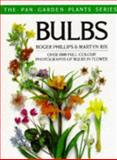 Bulbs, Roger Phillips and Martyn E. Rix, 0330302531