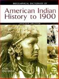 Biographical Dictionary of American Indian History to 1900, Waldman, Carl, 0816042535