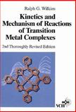 Kinetics and Mechanism of Reactions of Transition Metal Complexes, Wilkins, Ralph G., 352728253X