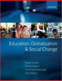 Education, Globilization and Social Change, , 0199272530