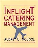 Inflight Catering Management, McCool, Audrey C., 0471042536