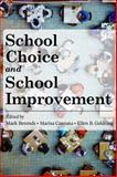 School Choice and School Improvement, , 1934742538