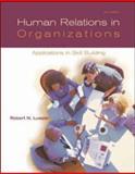 Human Relations in Organizations, Robert N. Lussier, 0072992530
