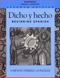 Dicho y Hecho : Beginning Spanish, Dawson, Laila M. and Gonzalez, Trinidad, 0471272531