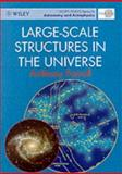 Large-Scale Structures in the Universe, Fairall, Anthony P., 0471962538