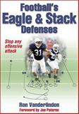 Football's Eagle and Stack Defenses, Ronald Vanderlinden and Ron Vanderlinden, 0736072535