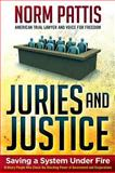 Juries and Justice, Norm Pattis, 0984952535