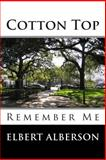 Cotton Top, Elbert Alberson, 1492102539